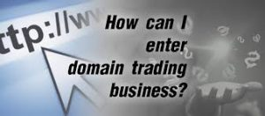 How to Make Money Trading Domains
