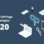 10+ Advanced Off-Page SEO Techniques for 2020 and Beyond